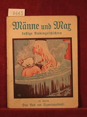Männe und Max lustige Bubengeschichten. 83. Streich (Innentitel 83. Band): Das Bad am ...