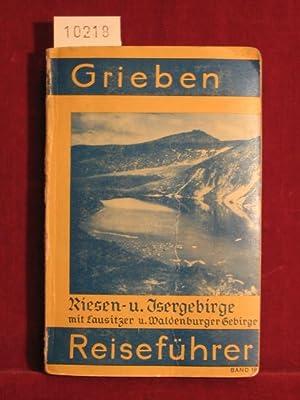 Grieben Reiseführer, Band 18: Riesen- und Isergebirge mit Lausitzer, Bober-Katzbach-Gebirge ...