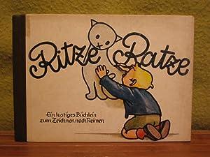 Ritze Ratze. Ein lustiges Büchlein zum Zeichnen nach Reimen. Kleiner künstler malt nach ...