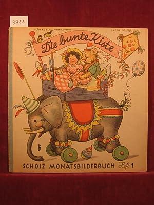 Die bunte Kiste. Scholz Monatsbilderbuch. 5. Jahrgang, Heft 1, Oktober 1950.: Börsch, Lili (...