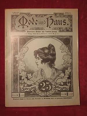 Mode und Haus. Illustriertes Moden- und Familien- Journal. 25. Jahrgang, Nr. 11.