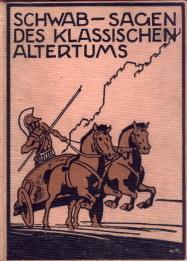 Sagen des klassischen Altertums.: Schwab, Gustav: