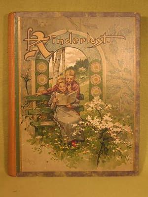 Kinderlust. 17. Jahrgang. Ein Jahrbuch für Knaben und Mädchen von acht bis zwölf ...