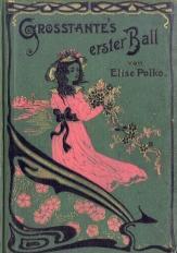 Großtante s erster Ball von Elise Polko und andere Geschichten für junge Mädchen.: ...