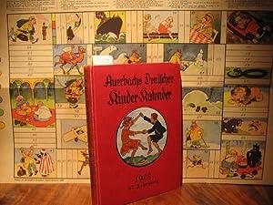 Auerbach s Kinderkalender: Auerbachs Deutscher Kinder - Kalender auf das Jahr 1929. 47. Jahrgang. ...