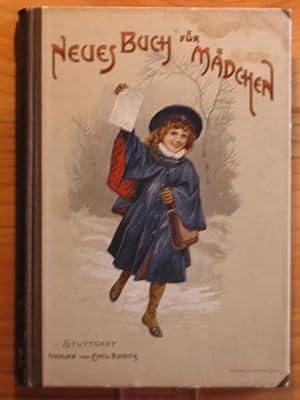 Neues Buch für Mädchen. Erzählungen für Mädchen von 10 - 12 Jahren.: ...