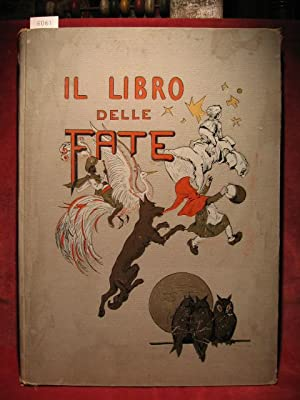 Il Libro delle Fate con quaranta Disegni di Gustavo Dore.: Perrault, Carlo (Charles):
