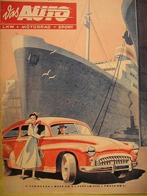Das Auto. LKW + Motorrad + Sport. 5. Jahrgang, Heft 2, August 1950. Die erste deutsche Motor- Fach-...