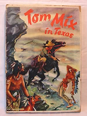 Tom Mix in Texas.