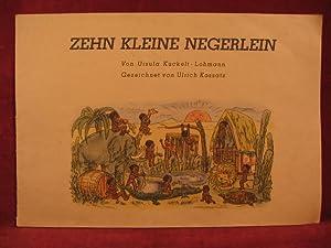 Zehn kleine Negerlein.: Kuckelt-Lohmann, Ursula / Kossatz, Ulrich: