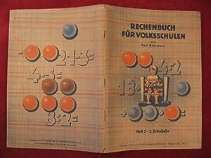 Rechenbuch für Volksschulen. Heft 2, 2. Schuljahr.: Dohrmann, Paul: