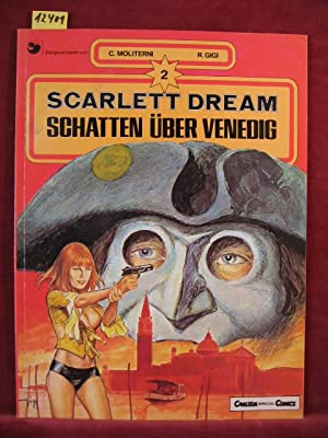 Scarlett Dream. Band 2: Schatten über Venedig.