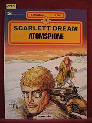Scarlett Dream. Band 4: Atomspione.
