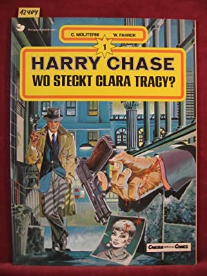 Harry Chase. 1. Band: Wo steckt Clara Tracy?