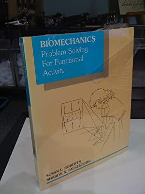 Biomechanics: Problem Solving for Functional Activity, 1e