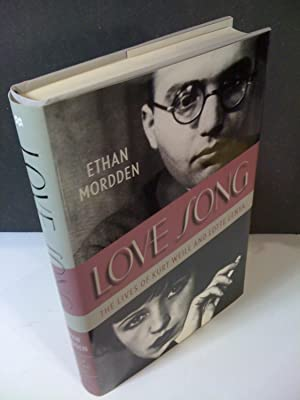 Love Song / the Lives of Kurt Weill and Lotte Lenya