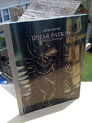 Izhar Patkin: The Black Paintings Based on: Izhar Patkin; Edit
