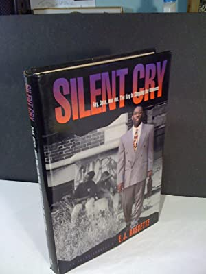 Silent Cry: Ray, Deke and Me the Key to Stopping the Violence