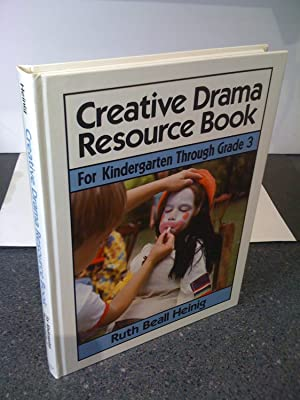 Creative Drama Resource Book: For Kindergarten Through Grade 3