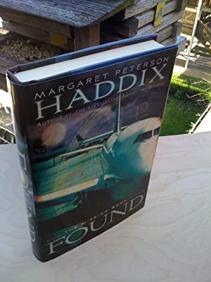 Found (The Missing, Book 1): Margaret Peterson Haddix