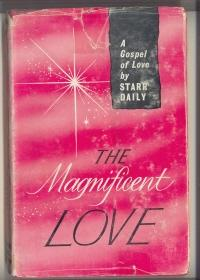 The Magnificent Love DAILY, Starr