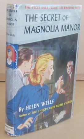 The Secret of Magnolia Manor: WELLS, Helen