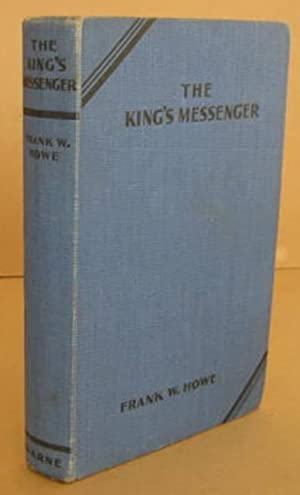 King's Messenger: HOWE, Frank W.