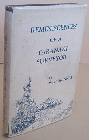 Reminiscences of a Taranaki Surveyor: SKINNER, W. H.