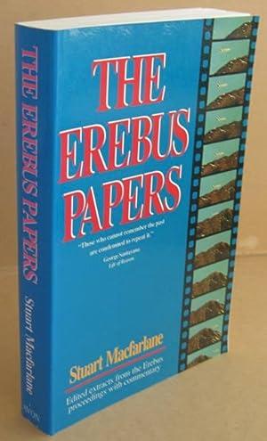 The Erebus Papers: MACFARLANE, Stuart (Editor)