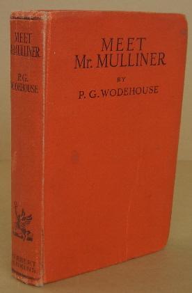 Meet Mr. Mulliner: WODEHOUSE, P.G.