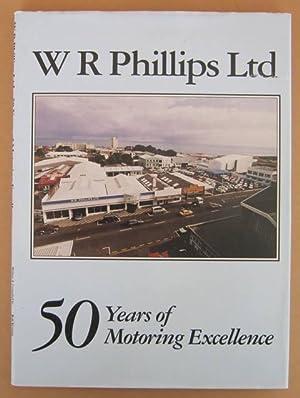 W R Phillips Ltd 50 Years of: MAETZIG, Rob &