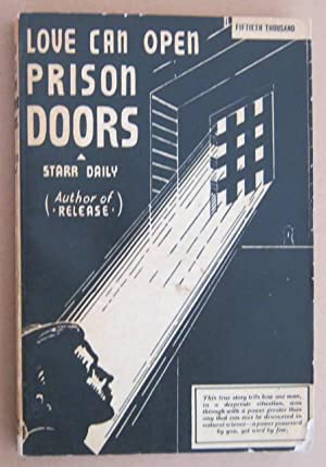 Love Can Open Prison Doors: DAILY, Starr