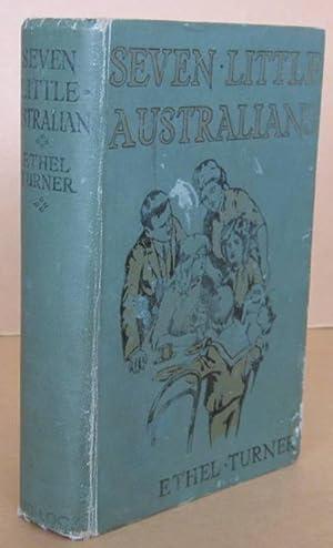 Seven Little Australians: TURNER, Ethel (Mrs.H.R.Curlewis)