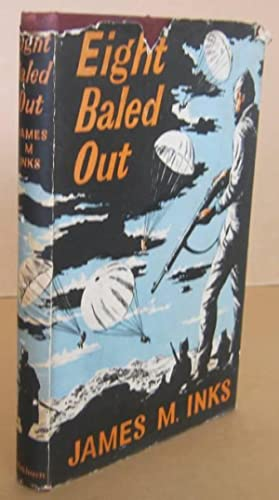 Eight Baled Out: INKS, Major James