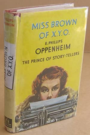 Miss Brown of X.Y.O.: OPPENHEIM, E. Phillips