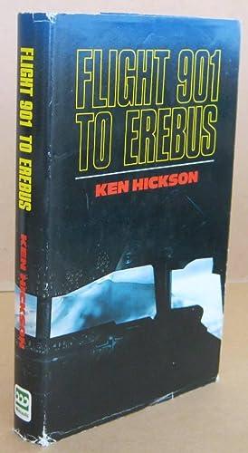 Flight 901 to Erebus: HICKSON, Ken