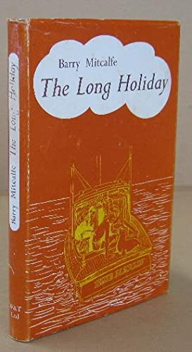 The Long Holiday: MITCALFE, Barry