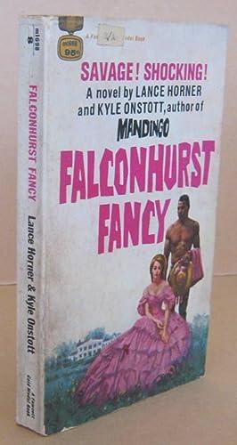 Falconhurst Fancy: ONSTOTT, Kyle &