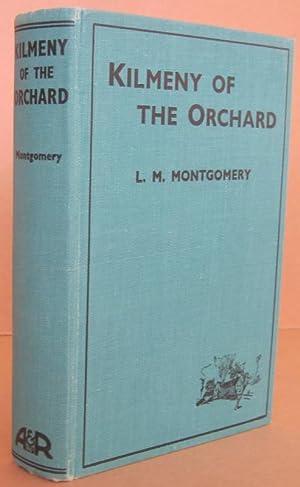 Kilmeny of the Orchard: MONTGOMERY, L.M.