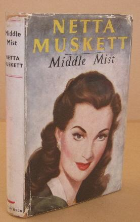 Middle Mist: MUSKETT, Netta