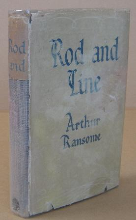 Rod and Line: RANSOME, Arthur