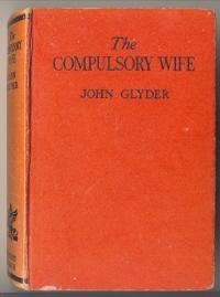 The Compulsory Wife: GLYDER, John