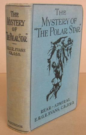 """The Mystery of """"The Polar Star"""": EVANS, Rear Admiral"""