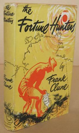 The Fortune Hunters: CLUNE, Frank