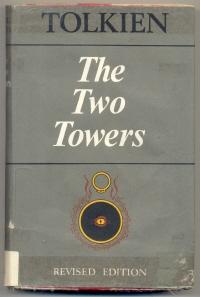 The Two Towers Being the Second Part: TOLKIEN, J. R.