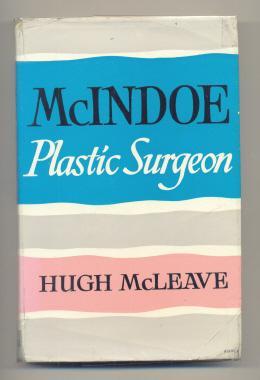 McIndoe: Plastic Surgeon: McLEAVE, Hugh