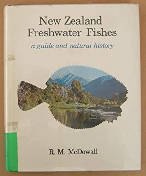 New Zealand Freshwater Fishes: McDOWALL, R. M.