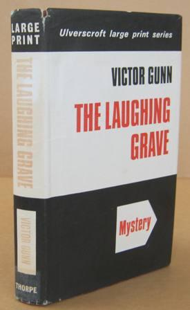 The Laughing Grave: GUNN, Victor [pseudonym