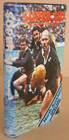 Super Sid the Story of a Great All Black: HOWITT, Bob