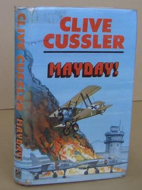 Mayday!: CUSSLER, Clive